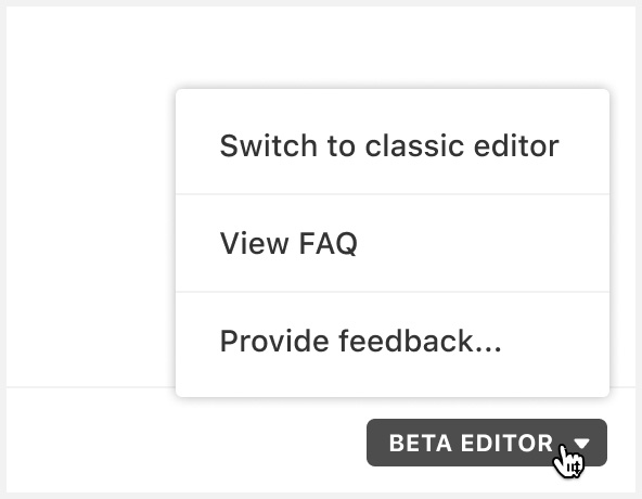 Switch between beta editor and classic editor